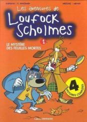 Loufock Scholmes - Couverture - Format classique