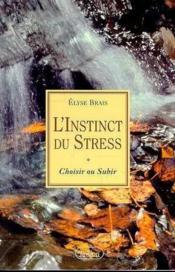 Instinct du stress - Couverture - Format classique