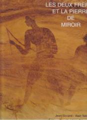 Les Deux Freres Et La Pierre De Miroir - Couverture - Format classique