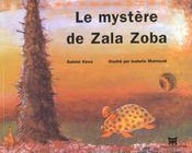 Le Mystere De Zala Zoba - Intérieur - Format classique