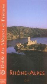 Guide des abbayes et prieurés en Rhone-Alpes - Couverture - Format classique