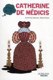 Catherine de Médicis - Couverture - Format classique