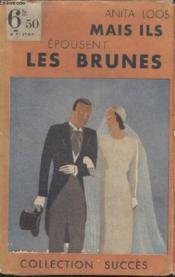 Collection Succes N°20 Mais Ils Epousent Lees Brunes. - Couverture - Format classique