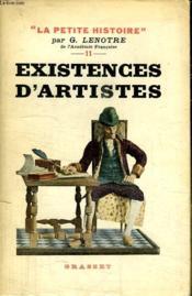 Existences D Artistes. De Moliere A Vistor Hugo. - Couverture - Format classique