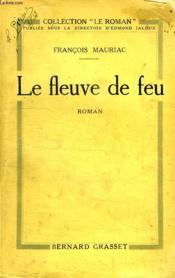 Le Fleuve De Feu. - Couverture - Format classique