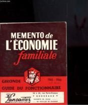 Memento De L'Economie Familiale - Gironde - Guide Du Fonctionnaire - Couverture - Format classique