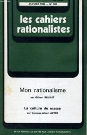 Les Cahiers Rationalistes N°383 - Mon Rationalisme - La Culture De Masse - Couverture - Format classique