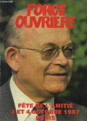 Force Ouvriere Numero Special. Sommaire: La Fete 1987. La Plus Importante Manifestation Syndicale, Manu Dibango... - Couverture - Format classique