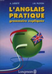 L'Anglais Pratique Grammaire Expliquee - Couverture - Format classique