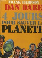 Dan Dare - 4 Jours Pour Sauver La Planete - Couverture - Format classique