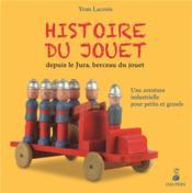 Histoire du jouet - Couverture - Format classique