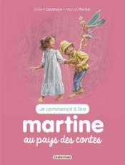 Je commence à lire avec Martine T.23 ; Martine au pays de contes - Couverture - Format classique