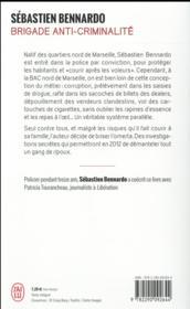 Brigade anti-criminalité ; racket, pots-de-vin, corruption, intimidations... - 4ème de couverture - Format classique