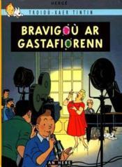 Tintin bravigou ar gastafiorenn - Couverture - Format classique