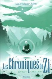 Les chroniques de Zi T.5 ; Chuluun - Couverture - Format classique