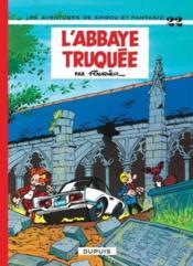 Les aventures de Spirou et Fantasio T.22 ; l'abbaye truquée - Couverture - Format classique