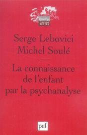 La connaissance de l'enfant par la psychanalyse (2e édition) - Intérieur - Format classique