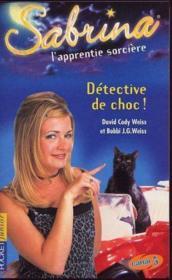 Sabrina T.10 ; Detective De Choc - Couverture - Format classique