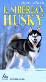 Le siberian husky - Couverture - Format classique