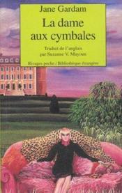 La Dame Aux Cymbales - Couverture - Format classique