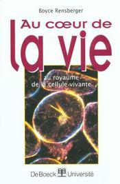 Au coeur de la vie ; au royaume de la cellule vivante - Intérieur - Format classique