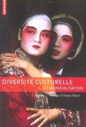 Diversité culturelle et mondialisation - Intérieur - Format classique