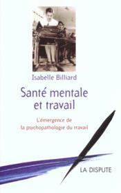 Sante Mentale Et Travail - Couverture - Format classique