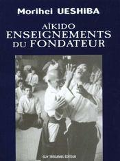 Aikido ; Enseignements Du Fondateur - Intérieur - Format classique