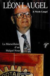 La Marseillaise D'Un Malgre-Nous - Intérieur - Format classique