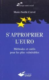 S'Approprier L'Euro ; Methodes Et Outils Pour Les Plus Vulnerables - Couverture - Format classique
