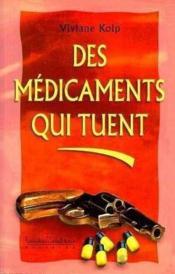 Medicaments Qui Tuent (Des .) - Couverture - Format classique