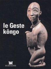 Le Geste Kongo - Couverture - Format classique