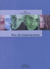 Ton Autobiographie - Intérieur - Format classique