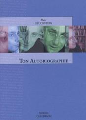 Ton Autobiographie - Couverture - Format classique