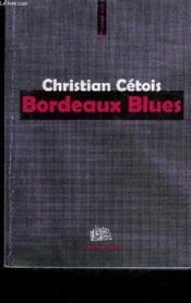 Bordeaux blues - Couverture - Format classique