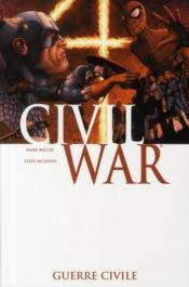Civil War T.1 ; guerre civile - Couverture - Format classique
