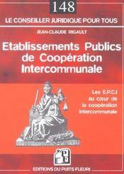 Etablissements Publics De Cooperation Intercommunale. Les E.P.C.I. Au Coeur De L - Intérieur - Format classique