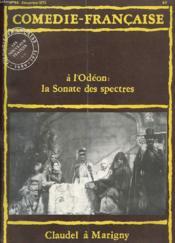 Comedie-Francaise. N°44. Decembre 1975. A L'Odeon: La Sonate Des Spectres. Claudel A Marigny - Couverture - Format classique