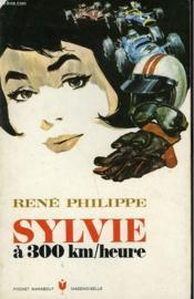 Sylvie A 300 Km/heure - Couverture - Format classique