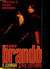 100 000 Dollars Pour Brando - Couverture - Format classique
