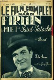 Le Film Complet Du Mardi N° 2150 - Firmin Le Muet De Saint-Patachet - Couverture - Format classique