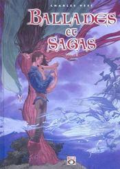 Ballades Et Sagas T.2 - Intérieur - Format classique