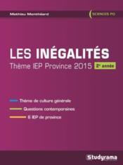 Les inégalités ; thème IEP province 2015 ; 2e année - Couverture - Format classique