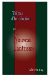 Thèmes d'introduction au nouveau tantrisme - Couverture - Format classique