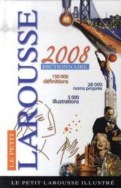 Le petit larousse illustré (édition 2008) - Intérieur - Format classique