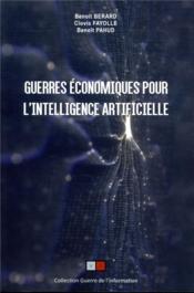 Guerres économiques pour l'intelligence artificielle - Couverture - Format classique
