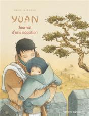 Yuan, journal d'une adoption - Couverture - Format classique