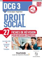 DCG 3 ; droit social ; 27 fiches de révision pour réussir l'épreuve (édition 2020/2021) - Couverture - Format classique
