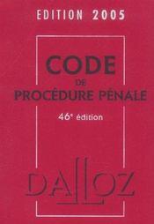 Code De Procedure Penale 2005 ; Droits De L'Homme. Mineurs Delinquants - Intérieur - Format classique