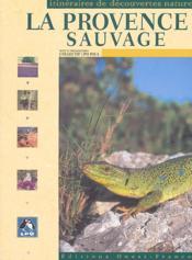 La provence sauvage - Couverture - Format classique